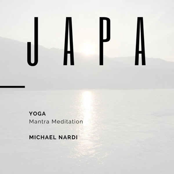 The Michael Nardi Podcast: Mantra Meditation