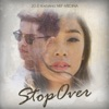 Stop Over feat Nef Medina Single