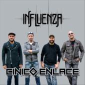 Cinico Enlace - Influenza