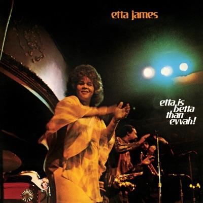 Etta Is Betta Than Evvah! - Etta James