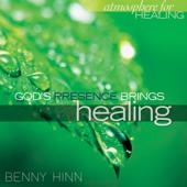 God's Presence Brings Healing