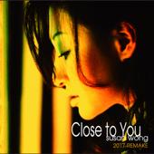 Close to You 2017 Remake