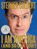 Stephen Colbert - I Am America (And So Can You!) (Abridged)  artwork