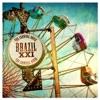 Brazil XXI - Like a Virgin (feat. Silvinha Santana)
