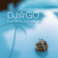 TrueFeeling Episode_02 - EP