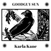 Karla Kane - Goodguy Sun