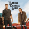 Florida Georgia Line - Here's to the Good Times  artwork