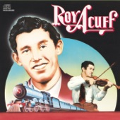 Roy Acuff - Lonesome Old River Blues