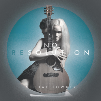 Michal Towber No Resolution music review