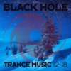 Black Hole Trance Music 12 - 18
