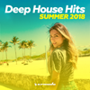 Deep House Hits: Summer 2018 - Armada Music - Various Artists