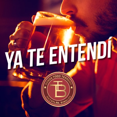 Ya Te Entendí - Single - Banda Todo Terreno