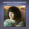 Andreas Vollenweider - Behind the Gardens – Behind the Wall – Under the Tree...  arte