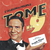 François Pérusse - L'Album du peuple - Tome 9 artwork
