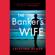 Cristina Alger - The Banker's Wife (Unabridged)