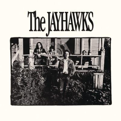The Jayhawks (a.k.a. The Bunkhouse Album) - The Jayhawks