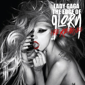 The Edge of Glory (The Remixes) Mp3 Download