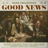 Good News - Rend Collective