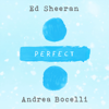 Ed Sheeran & Andrea Bocelli - Perfect Symphony kunstwerk