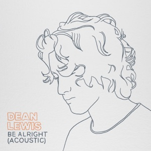 Be Alright (Acoustic) - Single Mp3 Download