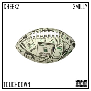 Touchdown (feat. 2 Milly) - Single Mp3 Download