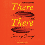 There There: A novel (Unabridged)