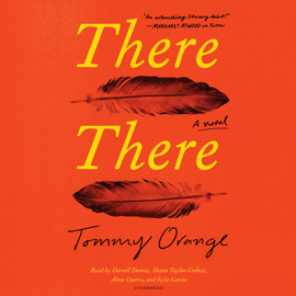 There There: A novel (Unabridged) audiobook