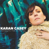 Karan Casey - Man of God