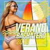 Verano Bachatero 2018 - Varios Artistas