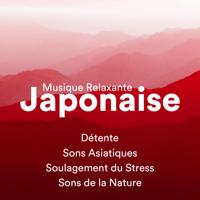 Musique Japonaise - le meilleur Musique Relaxante New Age, Sons Asiatiques, Sons Apaisants, Soulagement des Maux de Tête, Soulagement du Stress, Sons de la Nature