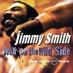 Jimmy Smith - Got My Mojo Workin'