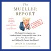Jason O. Gilbert - The Mueller Report (Unabridged) artwork