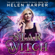 Helen Harper - Star Witch: The Lazy Girl's Guide To Magic, Book Two