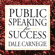 Dale Carnegie - Public Speaking for Success