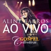 Aline Barros Gospel Collection Ao Vivo