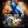 Susan Hayes - Double Down: The Drift, Book 1 (Unabridged)