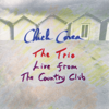The Trio: Live from the Country Club (Live) - Chick Corea