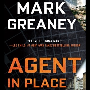 Agent in Place (Unabridged) - Mark Greaney audiobook, mp3