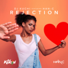 DJ Kuchi - Rejection (feat. Han-C) artwork