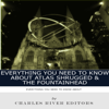 Charles River Editors - Everything You Need to Know About Atlas Shrugged and The Fountainhead (Unabridged)  artwork