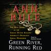Ann Rule - Green River, Running Red (Unabridged)  artwork
