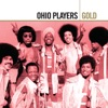 Gold: Ohio Players