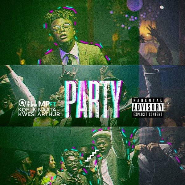 Party (feat. Kofi Kinaata & Kwesi Arthur) - Single