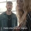 Delicate / Lost in Japan (feat. Jeffrey James) - Single