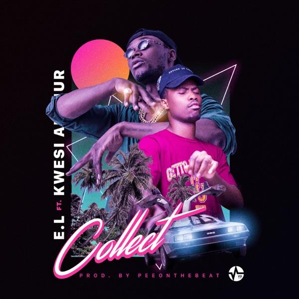 Collect (feat. Kwesi Arthur) - Single