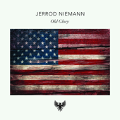 Old Glory-Jerrod Niemann