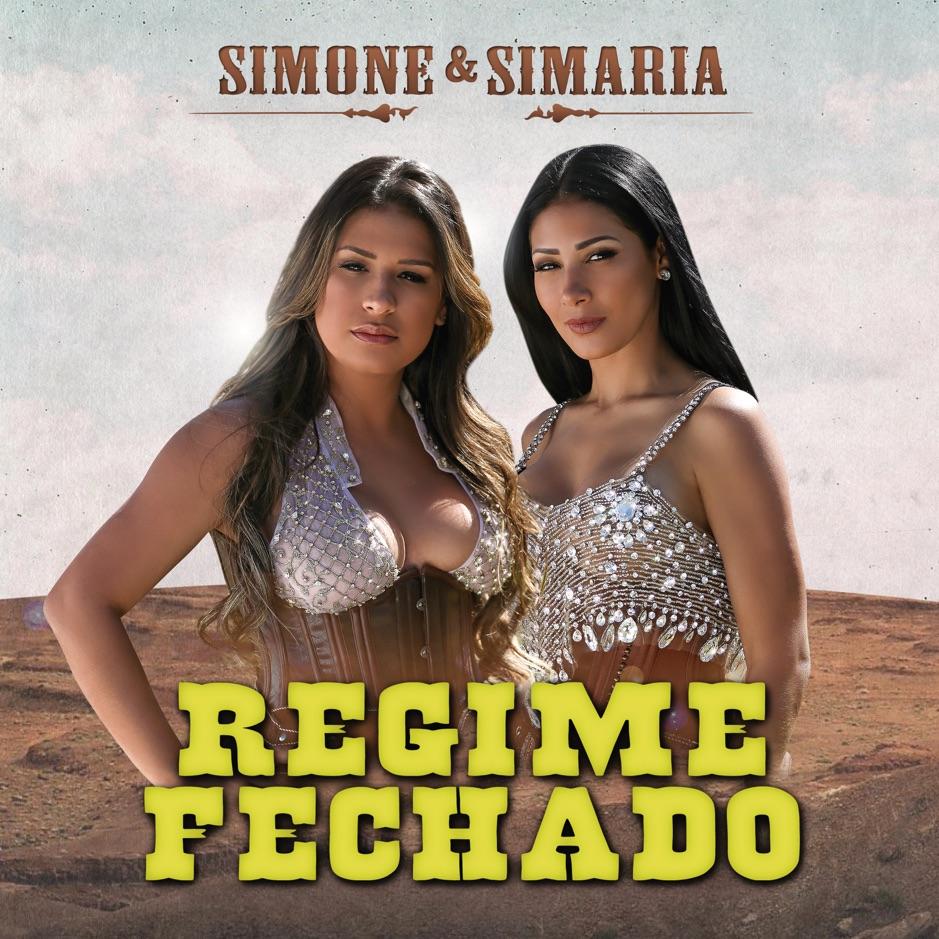 Simone e Simaria - Regime Fechado (Ao Vivo)