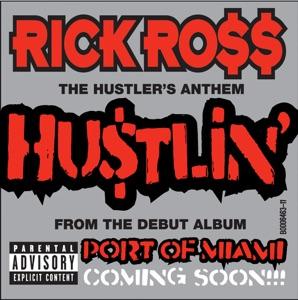 Rick Ross - Hustlin'