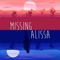 Podcast cover art for Missing Alissa