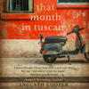 Inglath Cooper - That Month in Tuscany (Unabridged)  artwork